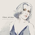 Tina Arena Greatest Hits 1994 - 2004