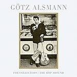 Götz Alsmann For Collectors / The Hop Around