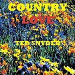 Ted Snyder Country Love
