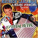 Maurice Larcange Le P'tit Bal Retro Vol. 2