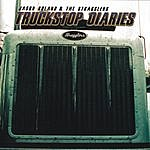 Jason Boland & The Stragglers Truckstop Diaries