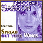 Deborah Sasson Snowman - Spread Out Your Wings