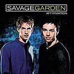 Savage Garden Affirmation (Single)