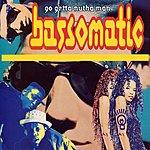 Bassomatic Go Getta Nutha Man (3-Track Maxi-Single)