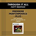 Matt Redman Through It All (Premiere Performance Plus Track)