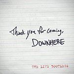 Downhere Thank You For Coming - The Live Bootlegs - EP