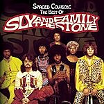 Sly & The Family Stone Spaced Cowboy: The Best Of Sly & The Family Stone