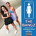 Bangz Found My Swag (Single) (Parental Advisory)