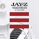 JAY Z Young Forever (Jay-Z + Mr Hudson) (International) (Single)