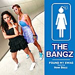 Bangz Found My Swag (Edited) (Single)