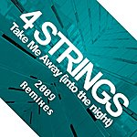 4 Strings Take Me Away (8-Track Maxi-Single)