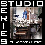 Mark Schultz I Have Been There (Studio Series Performance Track)