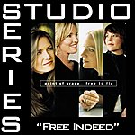 Point Of Grace Free Indeed (Studio Series Performance Track)