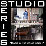 Mark Schultz Back In His Arms Again (Studio Series Performance Track)