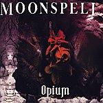 Moonspell Opium