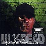 Lil 1/2 Dead The Dead Has Arisen (Parental Advisory)