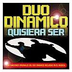 Duo Dinamico Quisiera Ser. Las Versiones Originales Del Musical