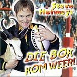 Steve Hofmeyr Die Bok Kom Weer
