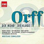Wolfgang Sawallisch Carl Orff: Der Mond / Die Kluge