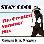Allstars Stay Cool - The Greatest Summer Hits (Summer Hits Megamix)