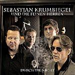 Sebastian Krumbiegel Durch Die Nacht (4-Track Maxi-Single)