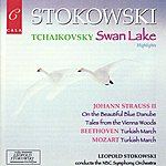 Leopold Stokowski Highlights From Tchaikovsky's Swan Lake, Beethoven, Mozart And Johann Strauss II
