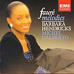 Barbara Hendricks Fauré: Mélodies