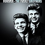 The Everly Brothers Forever The Everly Brothers