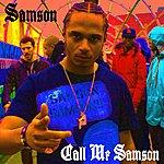 Samson Call Me Samson - Single