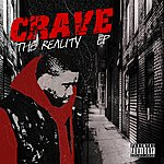 The Crave The Reality Ep