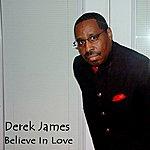 Derek James Believe In Love - Ep