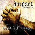 Impact Test Of Faith