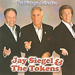 Jay Siegel & The Tokens The Vintage Collection