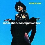 Dee Dee Bridgewater Victim Of Love (Reissue)