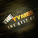 The Tymes The Best Of The Tymes
