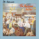 Dr. Feelgood The Feelgood Factor