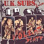 UK Subs Violent State