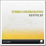 Stereounderground Revive EP