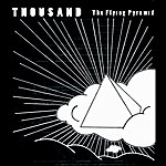 Thousand The Flying Pyramid