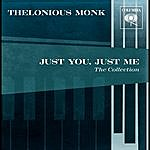 "Thelonious Monk Just You, Just Me ""the Best Of"""