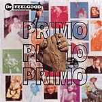 Dr. Feelgood Primo
