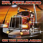 Dr. Feelgood On The Road Again