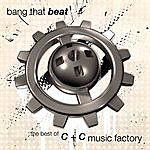 C+C Music Factory Bang That Beat: The Best Of
