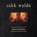 Zakk Wylde Book Of Shadows