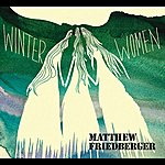 Matthew Friedberger Winter Women - Holy Ghost Language School