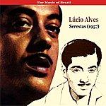 Lúcio Alves The Music Of Brazil / Lúcio Alves / Serestas (1957)