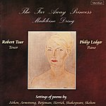 Philip Ledger Dring: The Far Away Princess And Other Songs