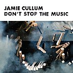 Jamie Cullum Don't Stop The Music (Single)