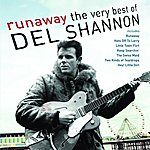 Del Shannon Runaway: The Very Best Of Del Shannon