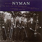 Michael Nyman Nyman: The Suit And The Photograph